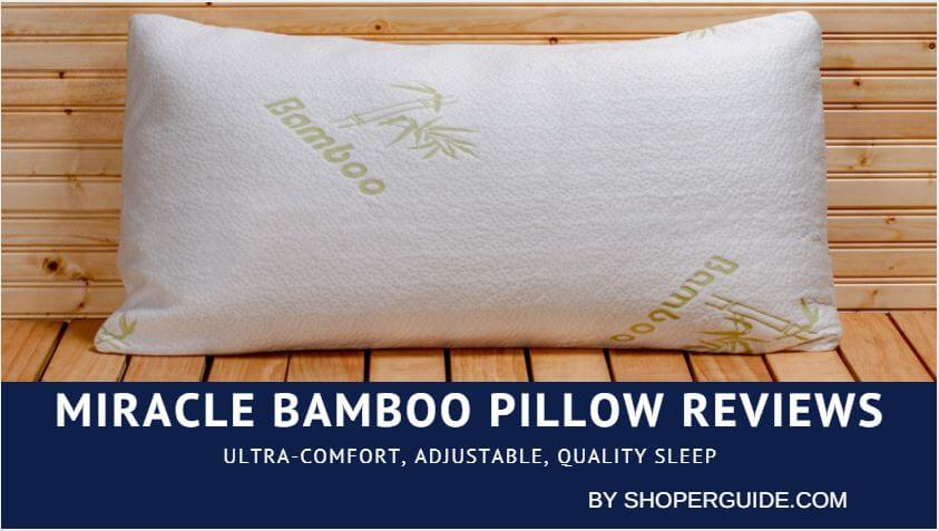 Miracle Bamboo Pillow Reviews Best Pillow For 2019