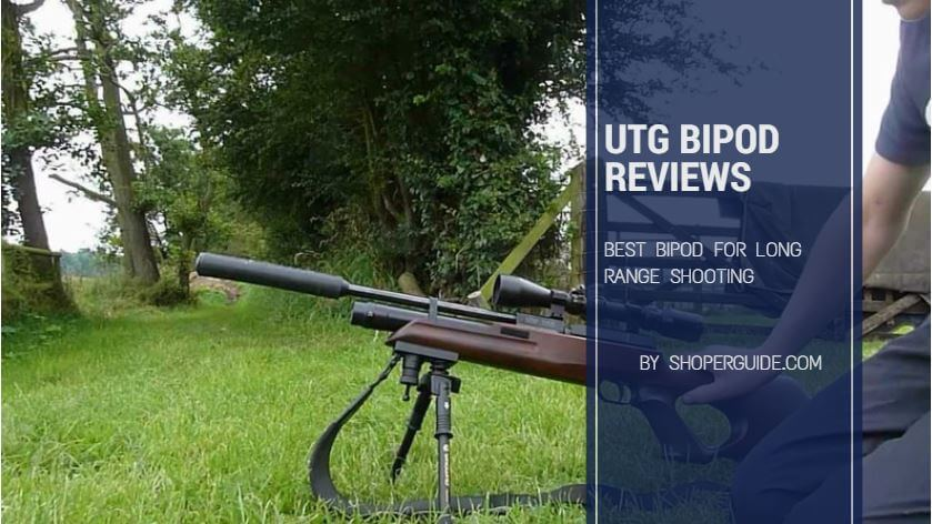 UTG Bipod Review – Most Affordable Tactical Bipod