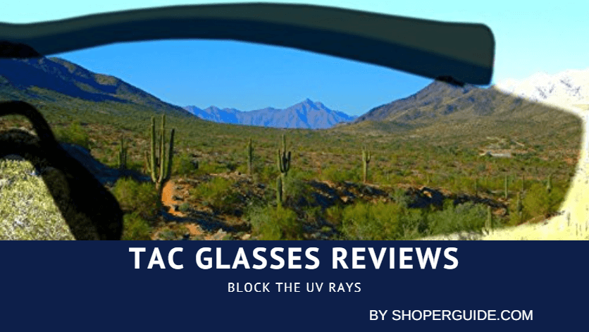 Tac Glasses Reviews