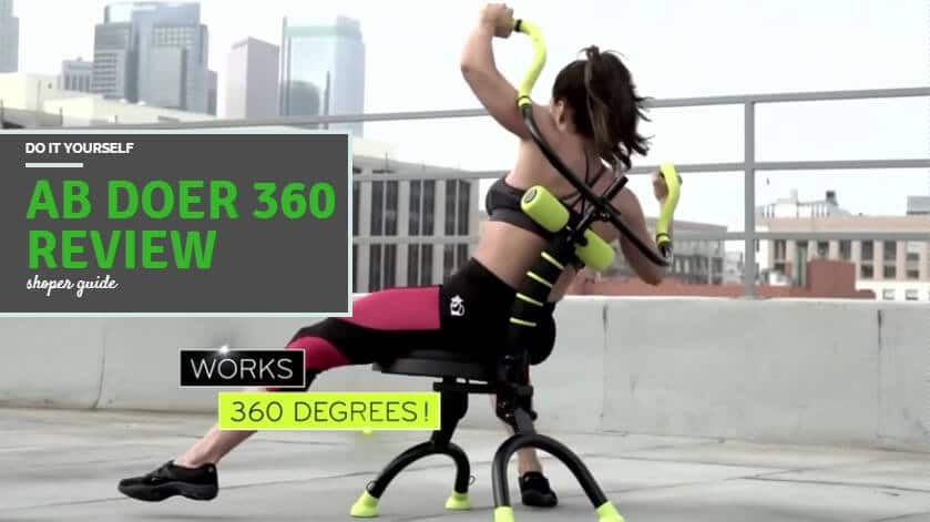 Ab Doer 360 Reviews – Does It Really Work?