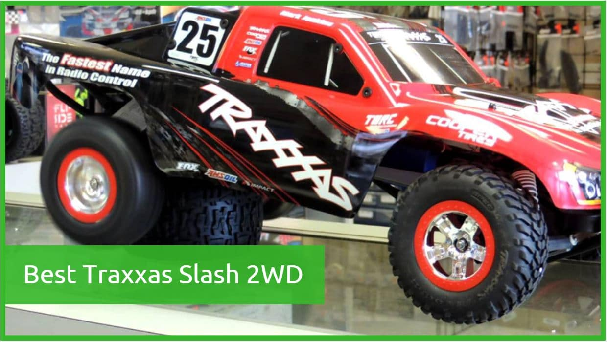 Best Traxxas Slash
