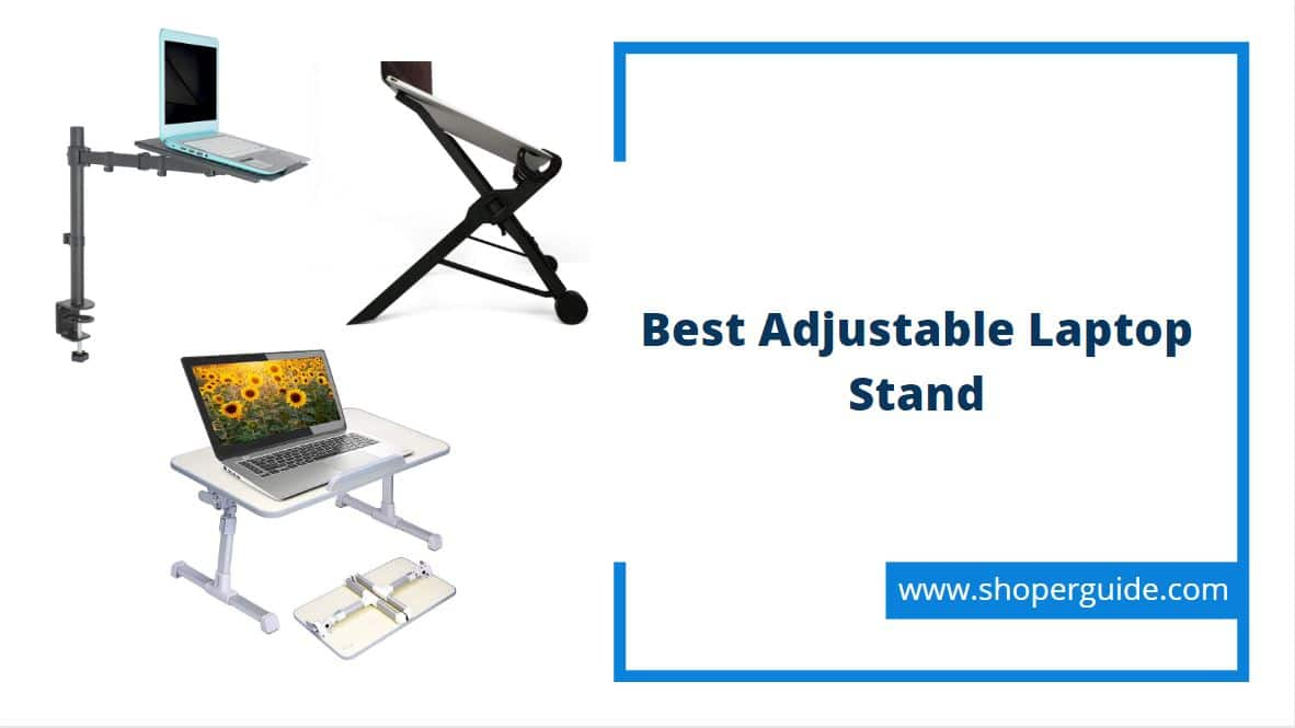 best adjustable laptop stand