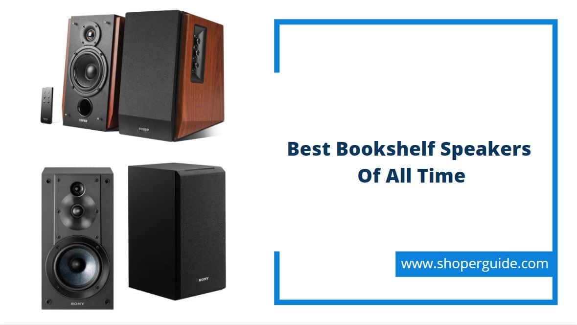 best bookshelf speakers of all time