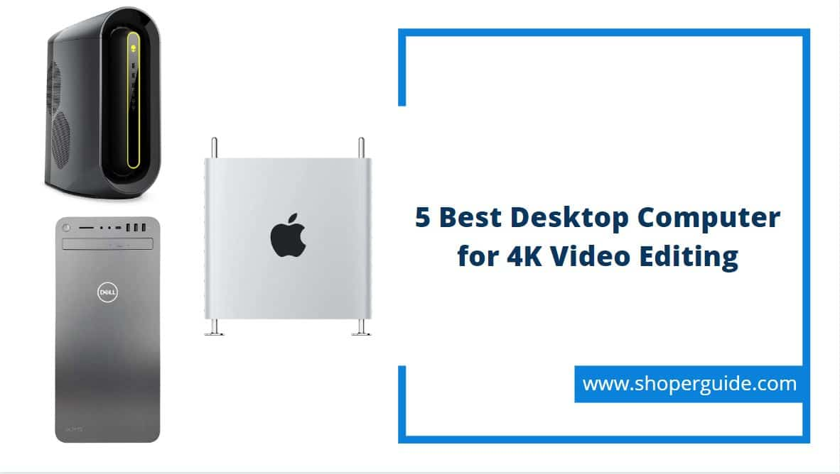 desktop computer for video editing